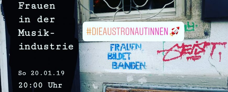 DieAustronautinnen Sendung: Die Austronautinnen