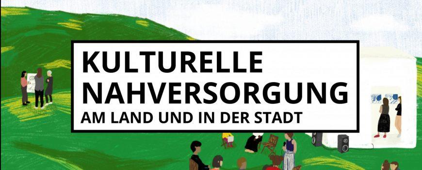 Kulturelle Nahversorgung _FBheader_07.10 Gemeinsamer Programmschwerpunkt 2019