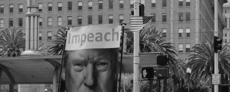 Impeach Trump © Kyle Ryan on Unsplash