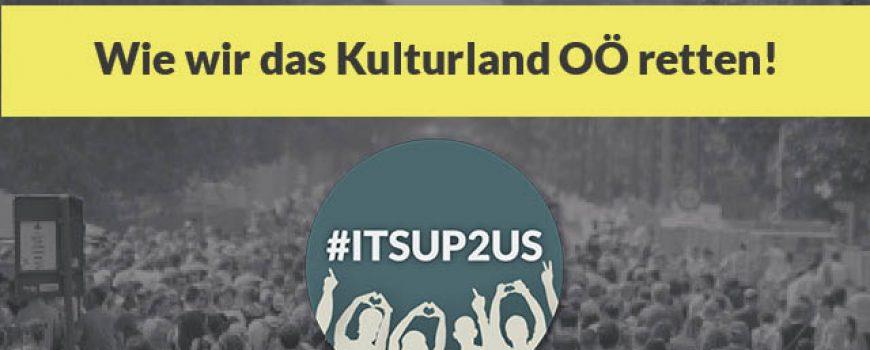 itsup2us zoom Wie wir das Kulturland OÖ retten!