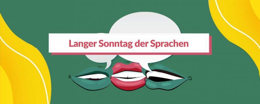 Langer Sonntag der Sprachen 2021 Langer Sonntag der Sprachen 2021